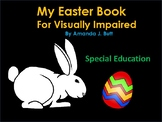 My Easter Book Reader; Visually Impaired; Special Education; Tactile;