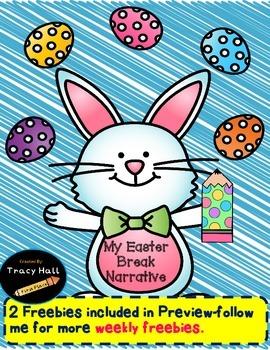 My Easter Break Narrative Writing
