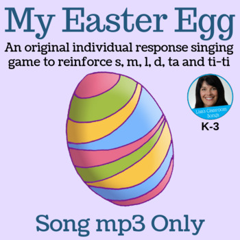 "Easter Call and Response Song   ""My Easter Egg"" by Lisa Gi"