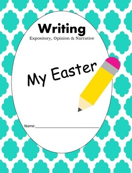 My Easter Narrative Writing
