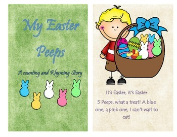 My Easter Peeps.  A rhyming and counting book