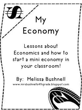 My Economy:  Resources to Start Your Own Mini Economy!
