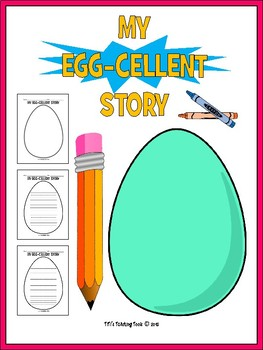 My Egg-cellent Story Drawing and Writing Activity
