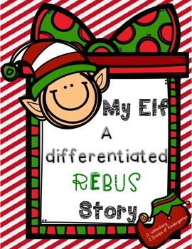 My Elf Differentiated Rebus Story