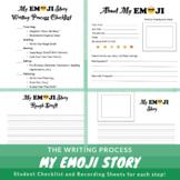 My Emoji Story-Writing Process Activity/Recording Sheets