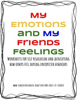 My Emotions and My Friends Feelings - Self Reg, Unexpected, Zones of Regulation