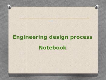 My Engineering Design Process Notebook
