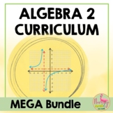 Algebra 2 Curriculum Mega Bundle Plus