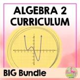 Algebra 2 Curriculum No SMART Board®