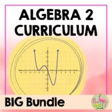 Algebra 2 Curriculum Mega Bundle (No SMART Board)