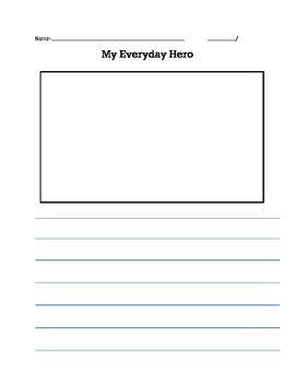 My Everyday Hero Writing Assignment