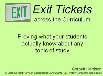 "My ""Exit Tickets across the Curriculum"" Workshop materials"