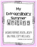 "My Summer - ""My Extraordinary Summer"" - Writing Activity"