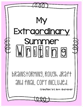 "My Summer - ""My Extraordinary Summer"" - Writing Activity"