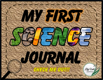 My FIRST Science Journal- ***CHECK ME OUT***
