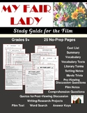 My Fair Lady: Movie Study Guide (23 Pgs., Answer Keys Incl