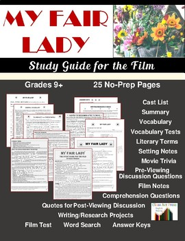 My Fair Lady: Study Guide for the Film (25 Pgs., Answer Keys Included)