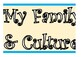 My Family & Culture Banner