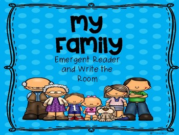 My Family Emergent Reader and Write the Room