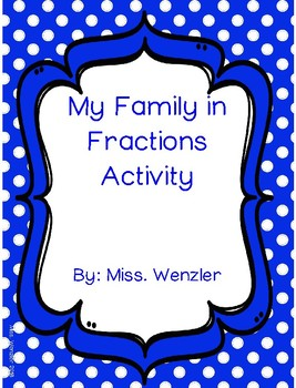 My Family In Fractions