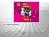 My Family, Mi Familia Unit 1 Lesson 2 Journeys