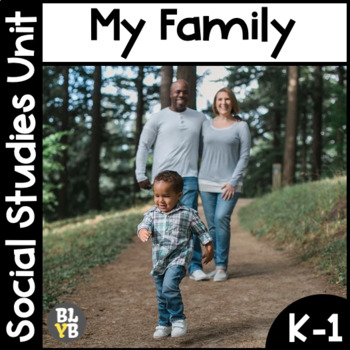 My Family NO PREP Kindergarten Social Studies Mini-Unit