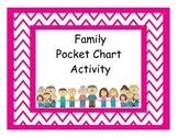Family Pocket Chart Activity