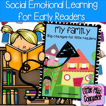 My Family Social Story:  Big Changes for Little Readers