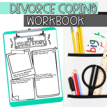 My Family Story; Divorce student workbook, Changing Families SEL lesson