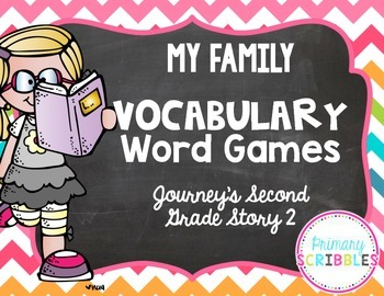 My Family Vocabulary Games ~Goes Along with Journey's Second Grade Story 2