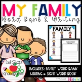 All About My Family -  Word Bank & Writing Center