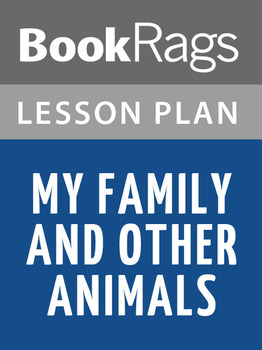 My Family and Other Animals Lesson Plans