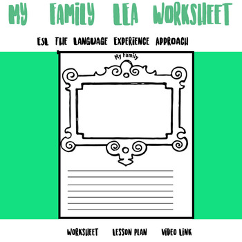 My Family worksheet (ESL): The Language Experience Approach