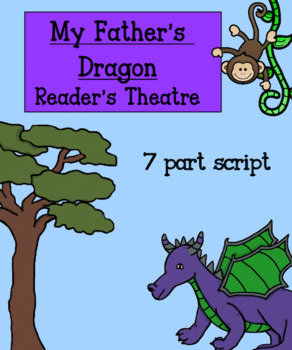 Huge Literature Study :  Unit of study to accompany My Father's Dragon text