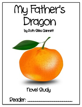 My Father's Dragon - Novel Study - DRA 30