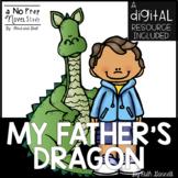 My Father's Dragon Novel Study and DIGITAL Resource