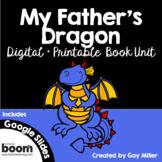 My Father's Dragon Novel Study: vocabulary, comprehension, writing, skills