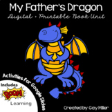 My Father's Dragon Novel Study: vocabulary, comprehension, writing, skills