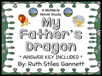 My Father's Dragon (Ruth Stiles Gannett) Novel Study / Comprehension  (27 pages)