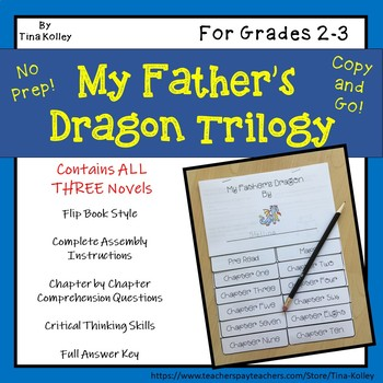 My Father's Dragon Trilogy Novel Study and Comprehension Activities