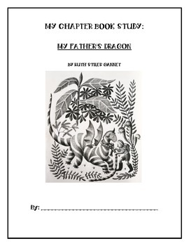 My Fathers Dragon Chapter Book study for early grades