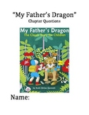 """""""My Father's Dragon"""" Chapter and Comprehension Questions w"""