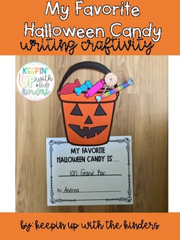 My Favorite Halloween Candy is..Writing Craftivity
