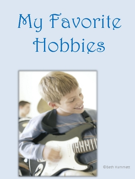 My Favorite Hobbies