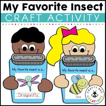 My Favorite Insect Craftivity