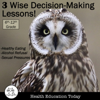 Decision-Making Lessons for Any Middle or High Student: 3 Favorite Lessons