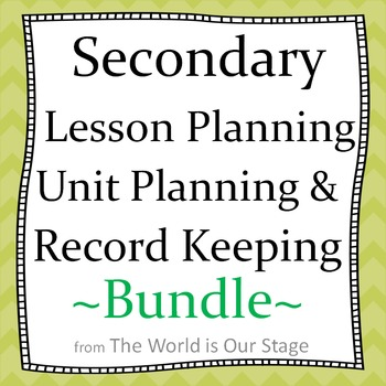 Secondary Lesson Planning and Record Keeping Templates Bundle