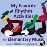 My Favorite Rhythm Activities for Elementary Music