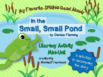 My Favorite Read Alouds: In the Small, Small Pond {Literature Unit}