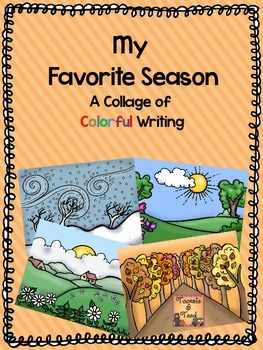 My Favorite Season:  A Collage of Colorful Writing